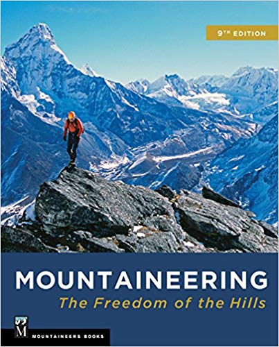 Mountaineering: Freedom of the Hills 9th Edition