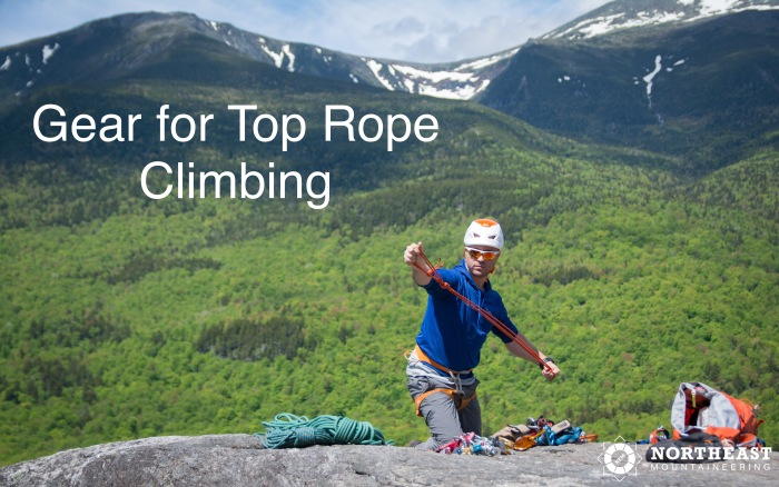 Gear for Top Rope Climbing
