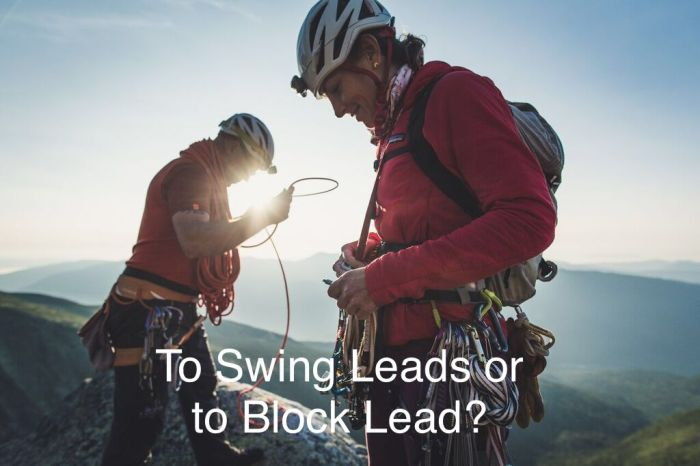 Swing leads or block lead?